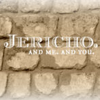 Jericho. And Me. And You.
